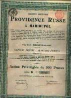 """(MARCHIENNE-AU-PONT) """"SA Providence Russe à MARIOUPOL » Action Privilégiée De 500 Fr (1905) - Russie"""