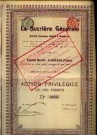 """(BRUXELLES) """"La Sucrière Générale » Action Privilégiée De 400 Fr (1908) - Landbouw"""