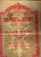 """(BRUXELLES) """"SA Des Tramways De ROSTOFF (sur Le Don) » Obligation Privilégiée (1899) - Russie"""