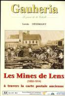 Les Mines De Lens à Travers La Carte Postale Ancienne Gauheria N°33. Louis Hermant - Picardie - Nord-Pas-de-Calais