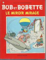 "BOB ET BOBETTE "" LE MIROIR MIRAGE ""  - VANDERSTEEN - E.O. 1989  ERASME - Bob Et Bobette"