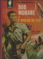 """BOB MORANE """" L´OISEAU DE FEU """"  - VERNES / ATTANASIO - E.O. 1960  MARABOUT - Bob Morane"""