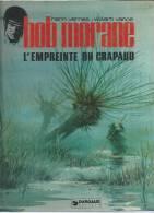 """BOB MORANE """" L´EMPREINTE DU CRAPAUD """"  - VERNES / VANCE - E.O. 1er Trimestre 1979  DARGAUD - Bob Morane"""