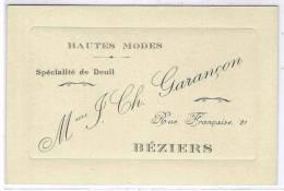 BEZIERS: CARTE DE Mme. J. CH. GARANCON, HAUTES MODES. SPECIALITE DE DEUIL - Beziers