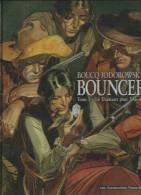 """BOUNCER """" UN DIAMANT POUR L'AU-DELA """" - BOUCQ / JODOROWSKY - E.O. JUIN 2001  HUMANOÏDES - Bouncer"""