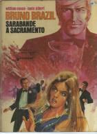 "BRUNO BRAZIL  "" SARABANDE A SACRAMENTO "" - VANCE / ALBERT - E.O. OCTOBRE 1974  DARGAUD - Bruno Brazil"