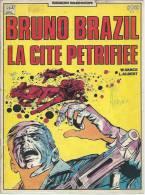 "BRUNO BRAZIL  "" LA CITE PETRIFIEE "" - VANCE / ALBERT - E.O. 1979  PAF - Bruno Brazil"