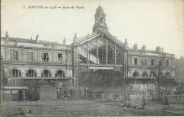 80 . AMIENS  ( SOMME ). EN 1918  LA GARE DU NORD....RUINES....C1316 - Amiens