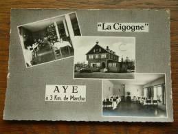 "AYE "" LA CIGOGNE "" Hotel Restaurant ( Prop. Delporte ) - Anno 1965 ( Zie Foto Details ) !! - Marche-en-Famenne"