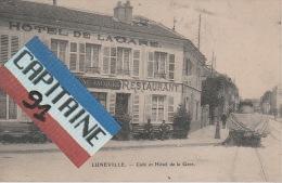 CPA LUNEVILLE MEURTHE ET MOSELLE CAFE ET HOTEL DE LA GARE - Luneville