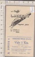 PO9111B# Buono 1 Km. FERROVIE Dello STATO - TRENO - Pubblicità CAFFE' LAZZERO - Torino 1953 - Europe