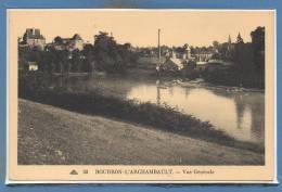 03 - BOURBON L'ARCHAMBAULT --  Vue Générale - Bourbon L'Archambault