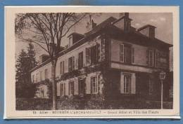 03 - BOURBON L´ARCHAMBAULT -- Grand Hôtel Et Vilkla Des Fleurs - Bourbon L'Archambault