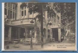 03 - BOURBON L´ARCHAMBAULT --  Entrée Du Casino - Bourbon L'Archambault