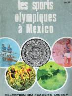 Les Sports Olympiques à Mexico  - Ed SRR - 1968 - Libros