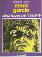 CHRONIQUES DE L´INNOME  -  MORA / GARCIA -  E.O. 1978  DARGAUD - Non Classés