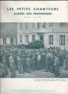 Occupation 39-45/Les Petits Chanteurs à La Croix De Bois Auprés Des Prisonniers/Abbé MAILLET/1943        PART15 - Autres