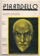 PIRANDELLO FASCICOLO UFFICIALE DI PALERMO PER LE ONORANZE 1938 - Libri Antichi