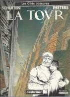 """LES CITES OBSCURES  """" LA TOVR """" -  SCHUITEN / PEETERS -  E.O. AVRIL 1987  CASTERMAN - Cités Obscures, Les"""