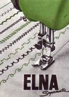 Elna - Supermatic - Suisse - Cie Norma - Machine à Coudre - Advertising