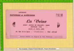 BUVARD :Loteries Nationale Et Algerienne  LA VEINE   Casablanca - Vloeipapier