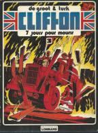 "CLIFTON  "" 7 JOURS POUR MOURIR  "" -  DE GROOT / TURK -  E.O.  1979  LOMBARD ( Brochée ) - Clifton"