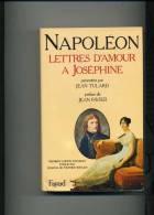 NAPOLEON  LETTRES D'AMOUR A JOSEPHINE 464PAGES RELIE  FORMAT 22X14 Cm   1981 - Libros