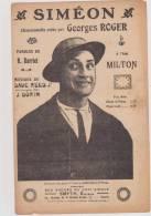 (g)3)Simeon De GEORGES ROGER    à , GEORGES MILTON , Paroles :R DARRET - Partitions Musicales Anciennes