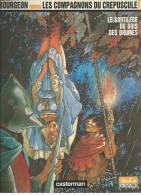 """LES COMPAGNONS DU CREPUSCULE  """" LE SORTILEGE DU BOIS DES BRUMES """" -  BOURGEON -  E.O.  SEPTEMBRE 1986  CASTERMAN - Compagnons Du Crépuscule, Les"""