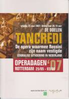 Advertising Tancredi By Rossini Presentation At De Doelen (Rotterdam) In 2007 - Affiches