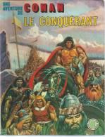 """CONAN  """" LE CONQUERANT """" -  BUSCEMA / THOMAS -  E.O.   1977  LUG  N°4 - Conan"""