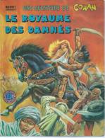 "CONAN  "" LE ROYAUME DES DAMNES "" -  BUSCEMA / THOMAS -  E.O.   1977  LUG  N°5 - Conan"
