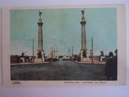 Luik Exposition  Liège 1905 L'entrée Du Pont - Luik