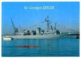 Le  Georges Leygue - Escorteur D´escadre N° T1 116 Neuve (Toulon) Bateau Aviron - Warships