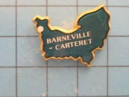 (pin413h) Pin´s Pins / Thème VILLES PAYS REGIONS / MANCHE BARNEVILLE-CARTERET GRANDE NORMANDIE 5 DEPARTEMENTS    Marquag - Ciudades