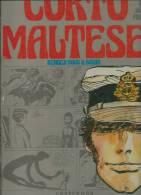 "CORTO MALTESSE "" RENDEZ-VOUS A BAHIA ""   -  HUGO PRATT -  E.O.  1973  CASTERMAN - Corto Maltese"