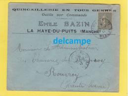 - 1917 - Cachet De LA HAYE DU PUITS ( Manche ) - Quincaillierie Emile BAZIN - - Postmark Collection (Covers)