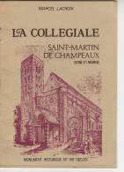 LA COLLEGIALE DE SAINT MARTIN DE CHAMPEAUX SEINE ET MARNE - Books, Magazines, Comics