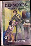 Paul Bourget -  Mensonges ( Tome II ) - Bibliothèque Plon N° 131  - ( 1926 ) . - Bücher, Zeitschriften, Comics