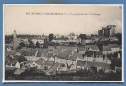 03 - BOURBON L´ARCHAMBAULT -- Vue Générale Sur.... - Bourbon L'Archambault