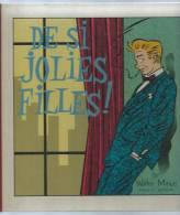 DE SI JOLIES FILLES ! -  MINUS -  E.O. 1985  MAGIC-STIP - Non Classés