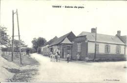 PICARDIE - 80 - SOMME - THORY - Entrée Du Pays - 173 Habitants - Animation Rurale - Otros Municipios
