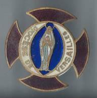 Insigne Religieux à épingle /Bronze Cloisonné émaillé/Vierge /Diocése Versailles/croix Malte Vers 1925-35   CAN107 - Religion & Esotérisme