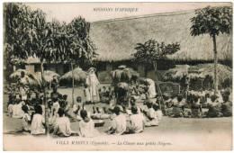 Missions D'Afrique, Villa Mariya (Uganda) La Classe Aus Petits Nègres (pk11867) - Missions