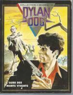 """DYLAN DOG  """" L'AUBE DES MORTS VIVANTS """" -  STANO / SCLAVI -  E.O.  MAI 1993  GLENAT - Dylan Dog"""