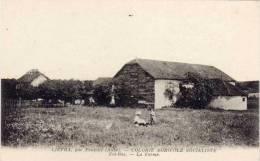 LIEFRA Par FONTETTE - Colonie Agricole Socialiste - FEI-BAS - La Ferme  (55511) - Autres Communes