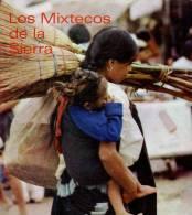 Mexique Los Mixtecos De La Sierra - Ontwikkeling