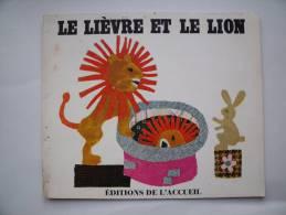 Livret Pour Enfants 1968:LE LIEVRE ET LE LION - Collages BERTIN Texte Adapté Fable De Bidpaï - Editions De L´Accueil - Livres, BD, Revues