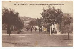 CETTE (SETE) - Hérault - Lazaret Catholique De La Plage De La Corniche - Sete (Cette)