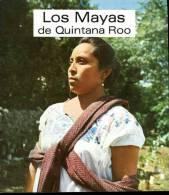Mexique Los Mayas De Quintana Roo - Culture